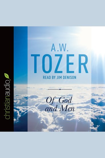Of God and Men - Cultivating the Divine-Human Relationship - cover