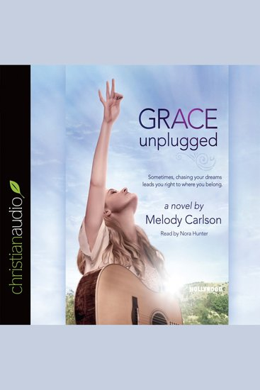 Grace Unplugged - A Novel - cover