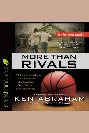 More Than Rivals - A Championship Game and a Friendship That Moved a Town Beyond Black and White - cover