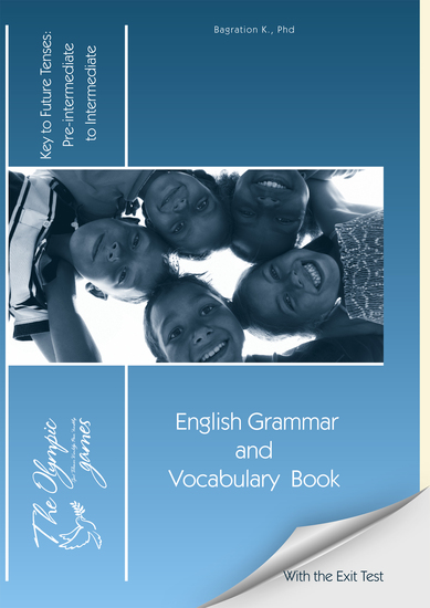 The Olympic Games - English Grammar and Vocabulary Book: Key to Future Tenses - cover