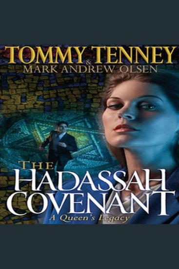 The Hadassah Convenant - A Queen's Legacy - cover