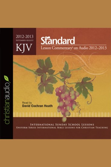 KJV Standard Lesson Commentary 2012-2013 - September-August - cover