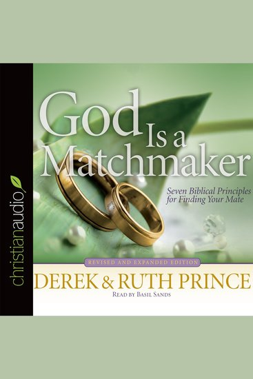 God Is a Matchmaker - Seven Biblical Principles for Finding Your Mate - cover