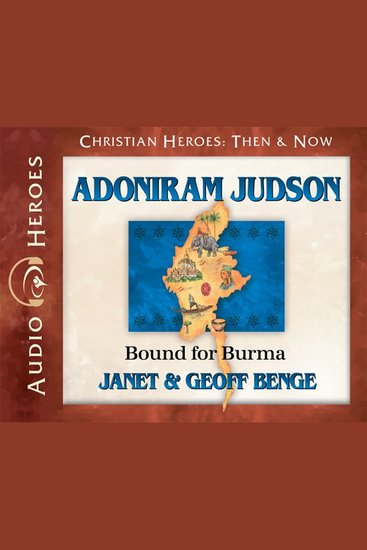 Adoniram Judson - Bound for Burma - cover