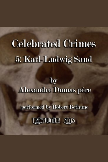 Karl-Ludwig Sand - Celebrated Crimes Book 5 - cover
