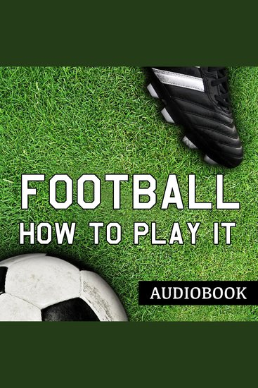 Football and How to Play It - cover
