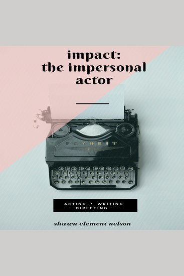 IMPACT - The Impersonal Actor - cover