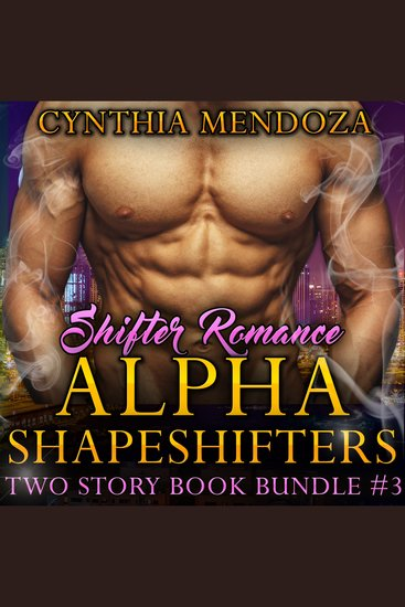 Shifter Romance: Alpha Shapeshifters 2 Story Book Bundle #3 - cover