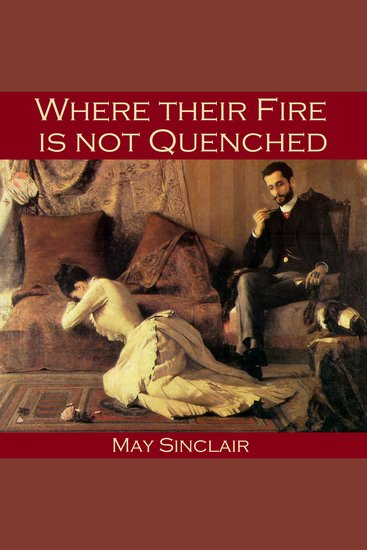 Where their Fire is not Quenched - cover