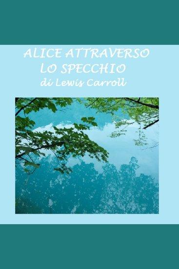 Alice attraverso lo specchio - cover