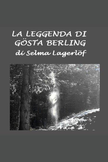 Leggenda di Gosta Berling La - cover