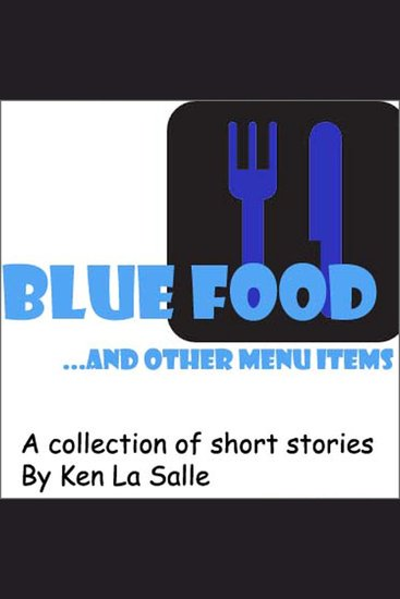 Blue Food … and Other Menu Items - cover