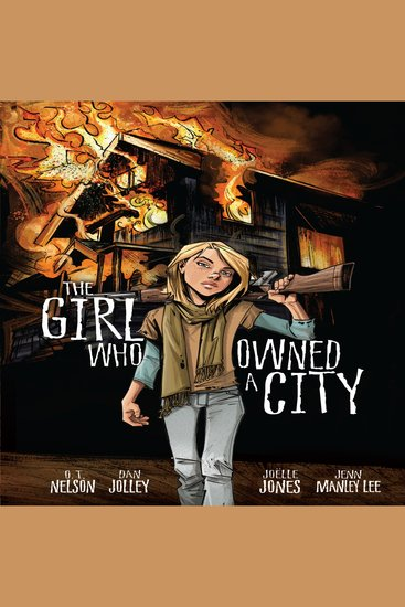 The Girl Who Owned a City - The Graphic Novel - cover