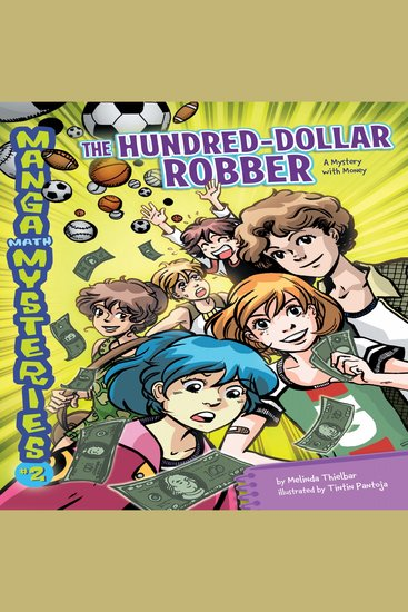 The Hundred-Dollar Robber - A Mystery with Money - cover