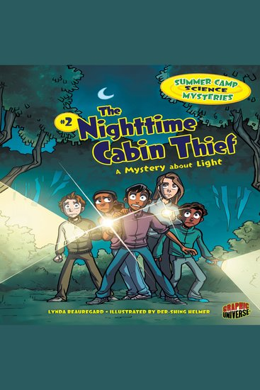 The Nighttime Cabin Thief - A Mystery about Light - cover