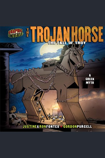 The Trojan Horse - The Fall of Troy: a Greek Myth - cover