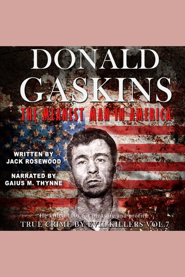 Donald Gaskins: The Meanest Man In America - cover