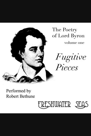 Fugitive Pieces - Poetry of Lord Byron - cover