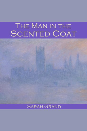 The Man in the Scented Coat - cover