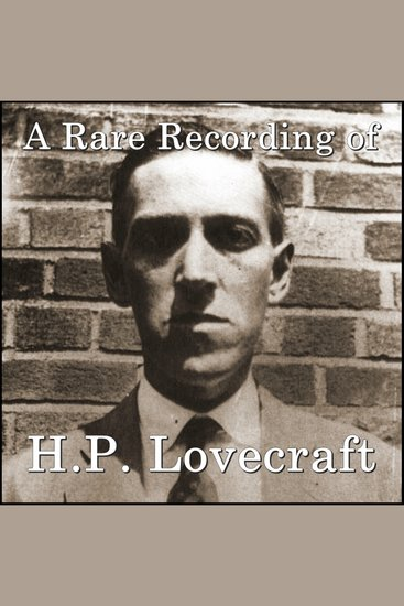 Rare Recording of HP Lovecraft A - cover