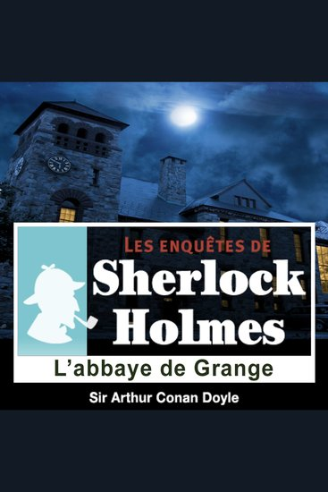 L'abbaye de Grange - Les aventures de Sherlock Holmes - cover