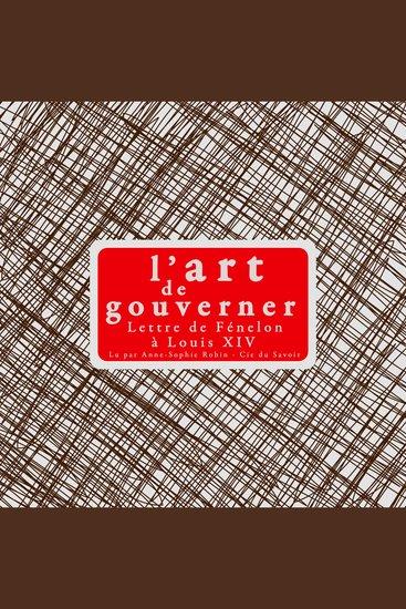 L'art de gouverner: lettres de Fénélon à Louis XIV - cover