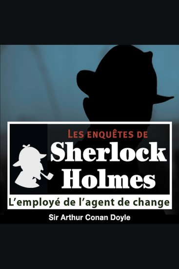 L'employé de l'agent de change - Les aventures de Sherlock Holmes - cover