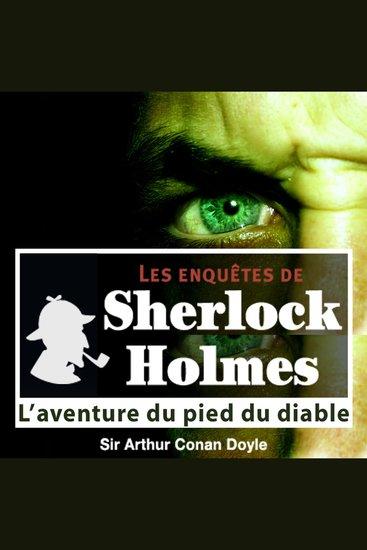 L'aventure du pied du diable - Les aventures de Sherlock Holmes - cover