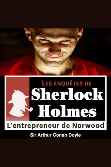 L'entrepreneur de Norwood - Les aventures de Sherlock Holmes - cover