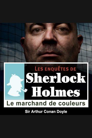 Le marchand de couleurs - Les aventures de Sherlock Holmes - cover