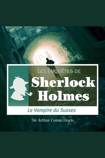 Le vampire du Sussex - Les aventures de Sherlock Holmes - cover