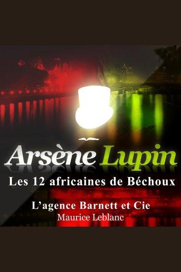 Les 12 africaines de Bechoux - Les aventures d'Arsène Lupin gentleman cambrioleur - cover