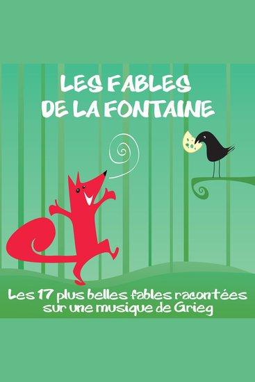 Les 17 plus belles fables la Fontaine - Les plus beaux contes pour enfants - cover