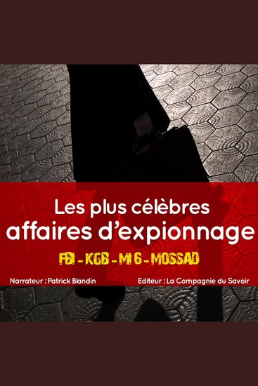 Les plus grandes affaires d'espionnage - cover