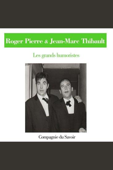 Roger Pierre et Jean Marc Thibault - cover