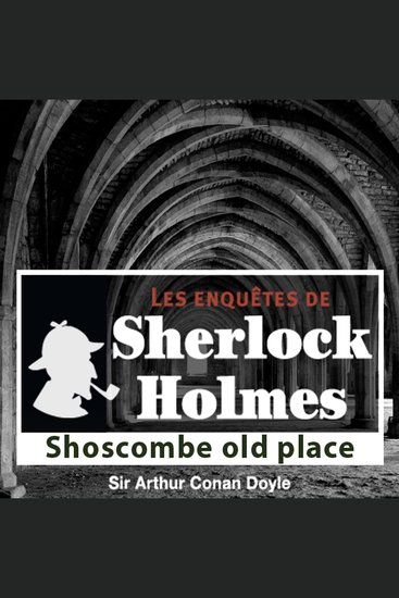 Shoscombes Old Place - Les aventures de Sherlock Holmes - cover