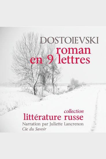 Un roman en neuf lettres - Chefs d'œuvre de littérature russe - cover