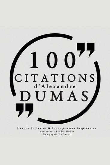 100 citations d'Alexandre Dumas père - Collection 100 citations - cover
