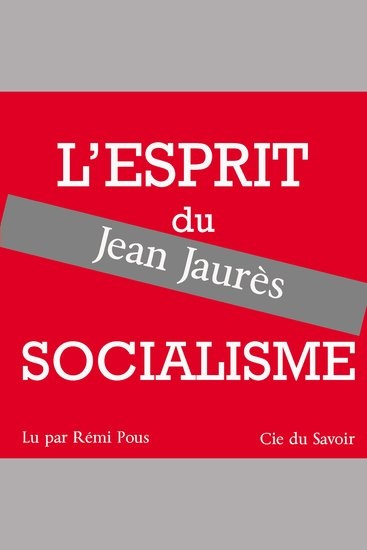 Jaurès l'esprit du socialisme - cover