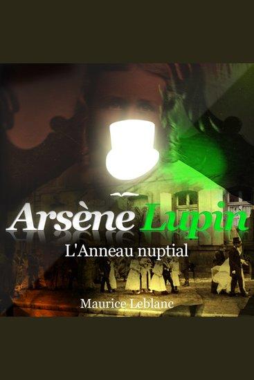 L'anneau nuptial - Les aventures d'Arsène Lupin gentleman cambrioleur - cover