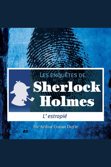 L'estropié - Les aventures de Sherlock Holmes - cover