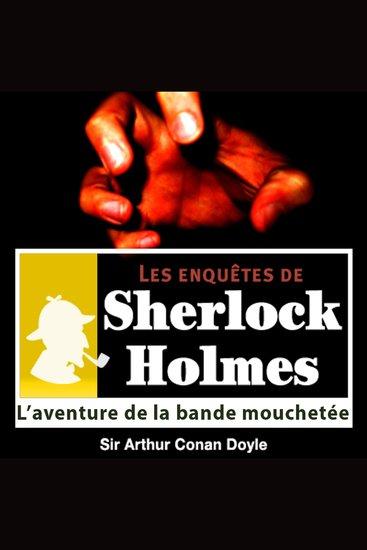 L'aventure de la bande mouchetée - Les aventures de Sherlock Holmes - cover
