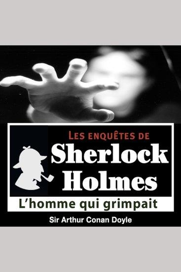 L'homme qui grimpait - Les aventures de Sherlock Holmes - cover