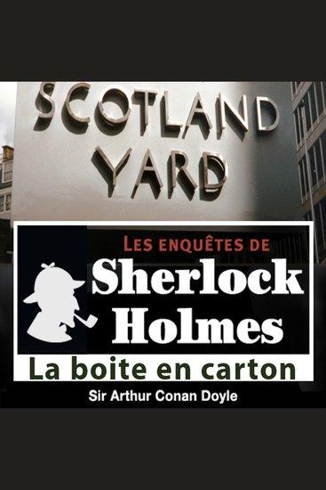 La boîte en carton - Les aventures de Sherlock Holmes - cover