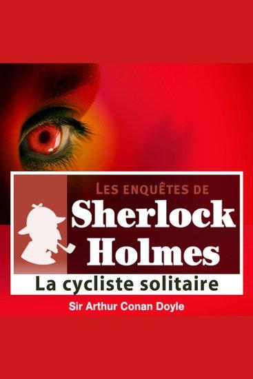 La cycliste solitaire - Les aventures de Sherlock Holmes - cover