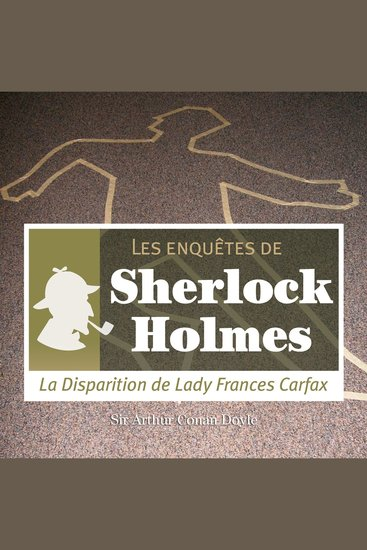La disparition de Lady Carfax - Les aventures de Sherlock Holmes - cover