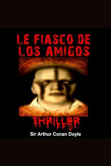 Le fiasco de Los Amigos - Histoires fantastiques pour frémir - cover