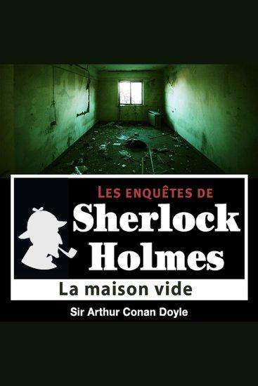 La maison vide - Les aventures de Sherlock Holmes - cover