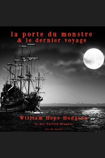 Le dernier voyage & La porte du monstre - cover