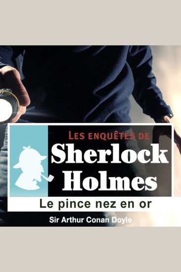 Le pince nez en or - Les aventures de Sherlock Holmes - cover